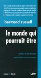 Bertrand Russell - Le monde qui pourrait être - Socialisme, anarchisme et anarcho-syndicalisme.