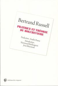 Bertrand Russell - Pratique et théorie du bolchevisme.