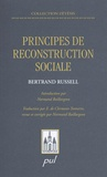 Bertrand Russell - Principes de reconstruction sociale.