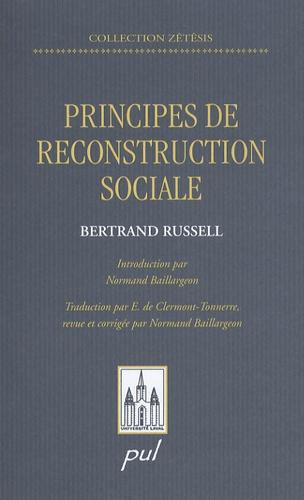 Bertrand Russell - Principes de reconstruction sociale.