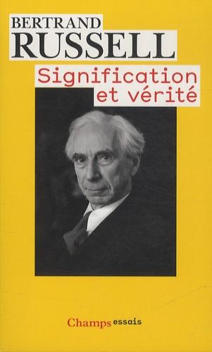 Bertrand Russell - Signification et vérité.