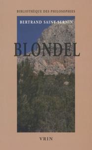 Bertrand Saint-Sernin - Blondel - Un univers chrétien.