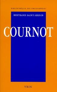 Bertrand Saint-Sernin - COURNOT. - Le réalisme.