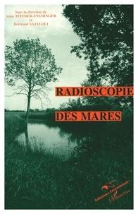 Bertrand Sajaloli et Anne Teissier-Ensminger - Radioscopie des mares.