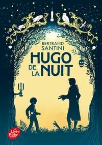 Bertrand Santini - Hugo de la nuit.