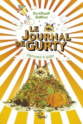 Le journal de Gurty Tome 3 Marrons à gogo