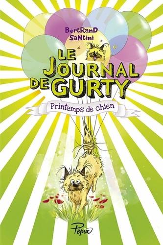 Le journal de Gurty Tome 4 Printemps de chien