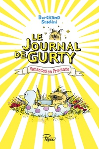 Bertrand Santini - Le journal de Gurty - Vacances en Provence.
