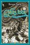 Bertrand Santini - Miss Pook Tome 1 : Miss Pook et les enfants de la lune.
