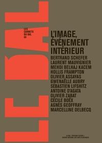 Bertrand Schefer - L'image, événement intérieur.