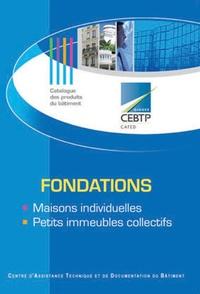 Bertrand Schwartz et Marc Brisebarre - Fondations et sous-sols des maisons individuelles.