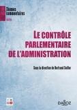 Bertrand Seiller - Contrôle parlementaire de l'administration.