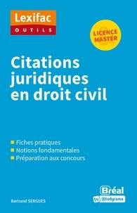 Bertrand Sergues - Citations juridiques en droit civil.