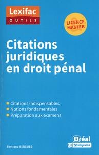 Bertrand Sergues - Citations juridiques en droit pénal.