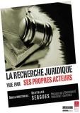 Bertrand Sergues - La recherche juridique vue par ses propres acteurs.