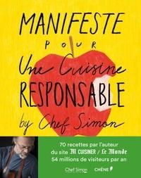 Bertrand Simon - Manifeste pour une cuisine responsable.