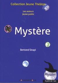Bertrand Sinapi - Mystère.