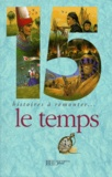 Bertrand Solet et Luce Fillol - 15 histoires à remonter le temps.