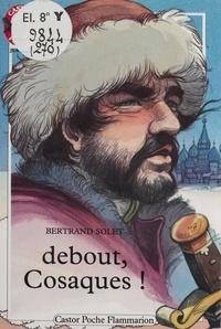 Bertrand Solet et Yves Beaujard - Debout cosaques !.