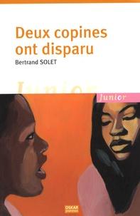 Bertrand Solet - Deux copines ont disparu.