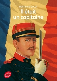 Bertrand Solet - Il était un capitaine.