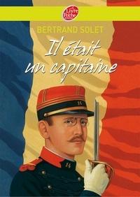 Bertrand Solet - Il était un capitaine.