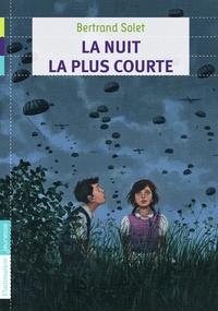 Bertrand Solet - La nuit la plus courte.