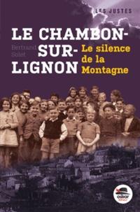 Bertrand Solet - Le Chambon-sur-Lignon - Le silence de la montagne.