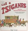 Bertrand Solet et Isabelle Molinard - Les Tsiganes - Peuple des grands chemins.