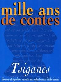 Bertrand Solet et Georges Sourine - Mille ans de contes, tsiganes.