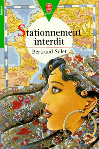 Bertrand Solet - Stationnement interdit.