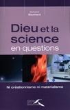 Bertrand Souchard - Dieu et la science en questions.