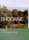 Bertrand Stofleth - Rhodanie - Après les inondations.