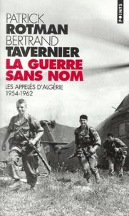 Bertrand Tavernier et Patrick Rotman - .