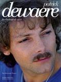 Bertrand Tessier - Patrick Dewaere - La douleur de vivre.