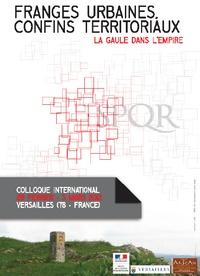 Bertrand Triboulot et Olivier Blin - Franges urbaines et confins territoriaux - La Gaule dans l'Empire.