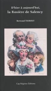 Bertrand Tribout - D'hier à aujourd'hui, la Rosière de Salency.