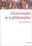 Bertrand Vergely - Dictionnaire de la philosophie.