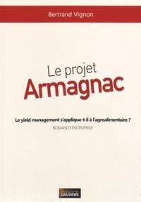 Bertrand Vignon - Le projet Armagnac - Le yield management s'applique-t-il à l'agroalimentaire ?.