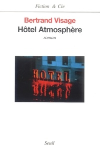 Bertrand Visage - Hôtel Atmosphère.