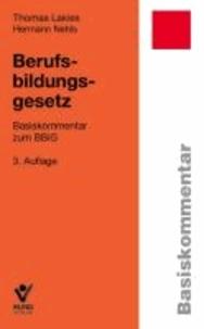 Berufsbildungsgesetz - Basiskommentar zum BBiG.