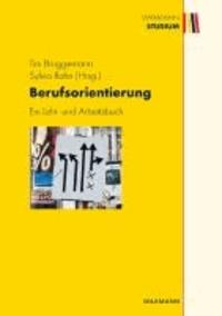 Berufsorientierung - Ein Lehr- und Arbeitsbuch.