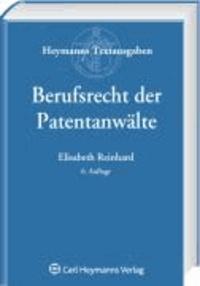Berufsrecht der Patentanwälte.