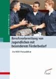 Berufsvorbereitung von Jugendlichen mit besonderem Förderbedarf - Die NRW-Perspektive.