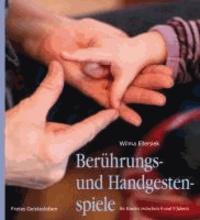 Berührungs- und Handgestenspiele für Kinder zwischen 0 und 9 Jahren.