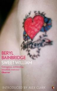 Beryl Bainbridge et Alex Clark - Sweet William.