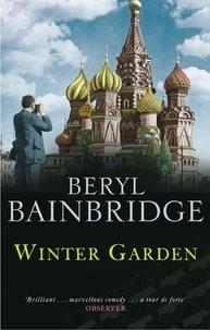 Beryl Bainbridge - Winter Garden.