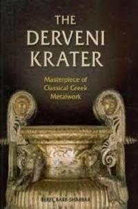 Beryl Barr-Sharrar - The Derveni Krater - Masterpiece of Classical Greek Metalwork.