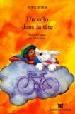 Beryl Bowie - Un vélo dans la tête.