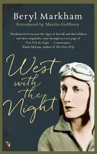 Beryl Markham - West with the Night.